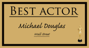 Michael Douglas - Best Actor