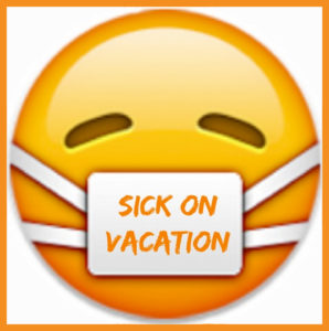 Sick on Vacation 2