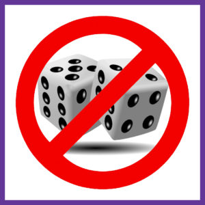 Don't roll the dice