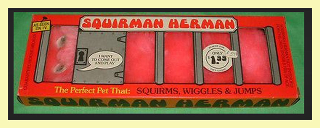 """Squirmin'"" Herman"