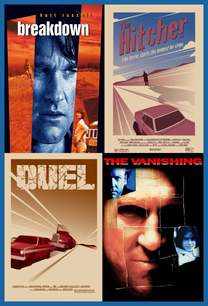 Breakdown, Hitcher, Duel, Vanishing