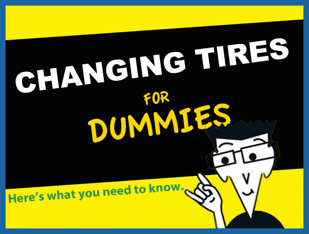 Changing Tires for Dummies