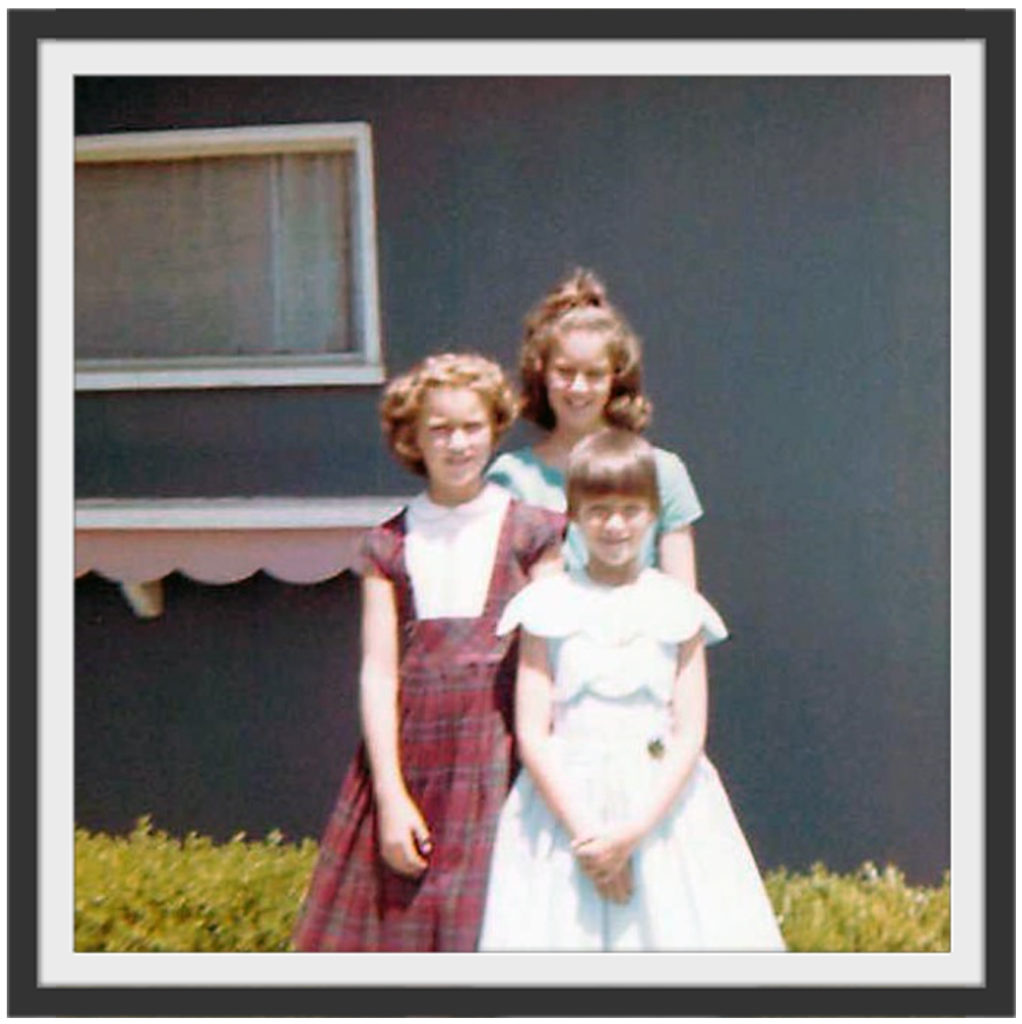 My sisters and I around '64