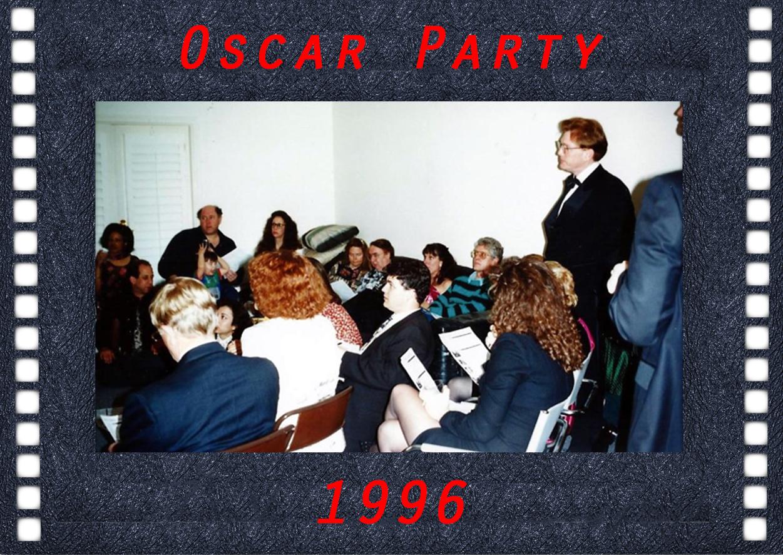 Oscar Party 1996 - 2